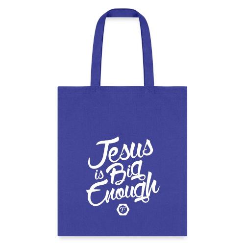 Jesus Is Big Enough Tote - Tote Bag
