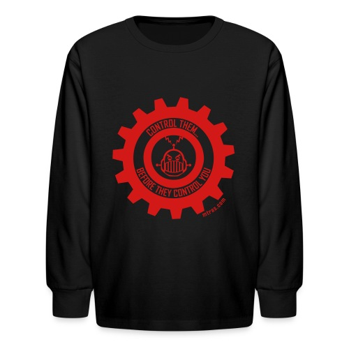 MTRAS Control The Robots Red - Kid's Long Sleeve Tshirt - Kids' Long Sleeve T-Shirt
