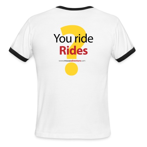 You ride Rides? - Men's Ringer T-Shirt