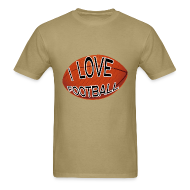 T-Shirts ~ Men's T-Shirt ~ I Love Football.  TM  Mens Tee