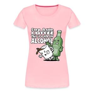 Women's Premium T-Shirt - take a coffee time out t-shirt
