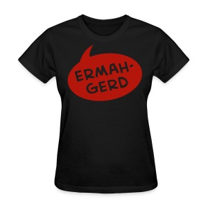 ERMAHGERD Womens T-shirt with Red Sparkle - Women's T-Shirt