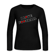 Long Sleeve Shirts ~ Women's Long Sleeve Jersey T-Shirt ~ I Love Football. TM  Ladies Jerey shirt
