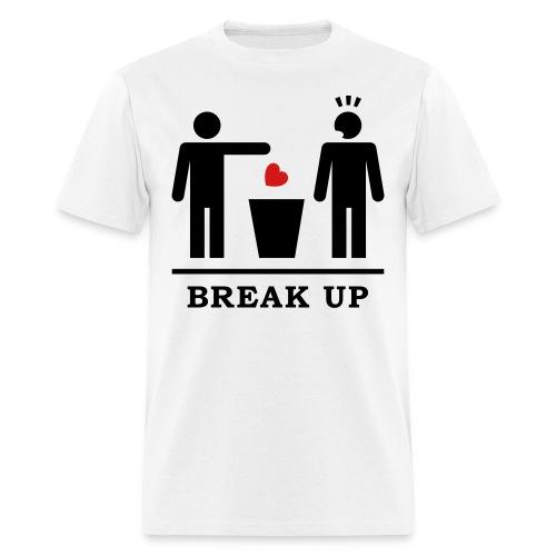 Break Up (Men) - Men's T-Shirt
