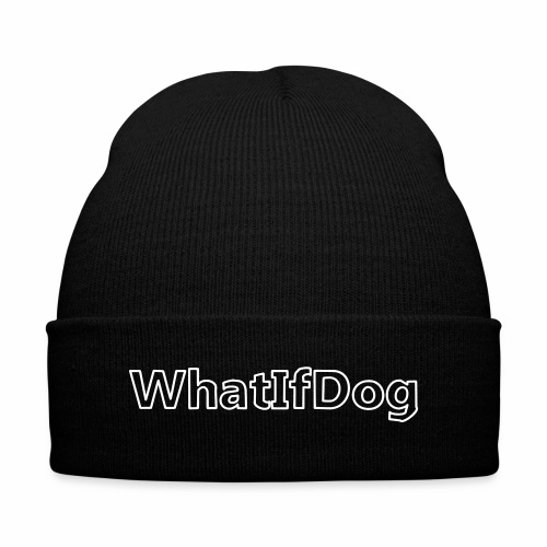 WhatIfDog Beanie - Knit Cap with Cuff Print
