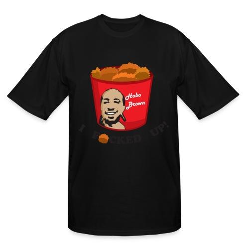 Hobo Brown I F*cked Up Tall Shirt  - Men's Tall T-Shirt
