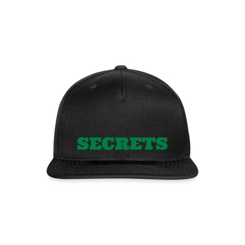 Secrets hat - Snap-back Baseball Cap