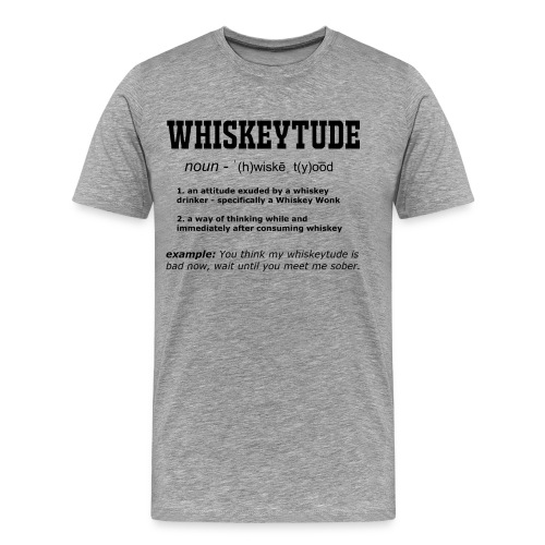 Definition: Whiskeytude - Tee - Men's Premium T-Shirt