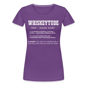 Definition: Whiskeytude - Tee - Women's Premium T-Shirt