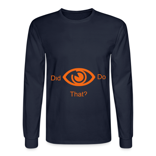 did i do that? - Men's Long Sleeve T-Shirt