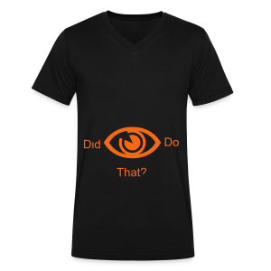 did i do that? - Men's V-Neck T-Shirt by Canvas