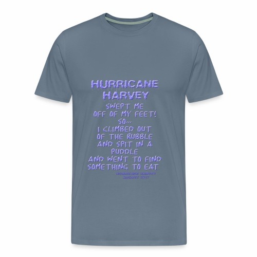 Hurricane Harvey, poem - Men's Premium T-Shirt
