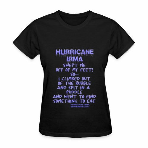 Hurricane Irma, poem - Women's T-Shirt