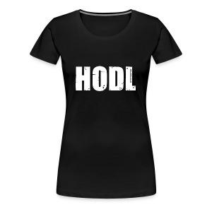 HODL Shirt - Womens Black - Women's Premium T-Shirt