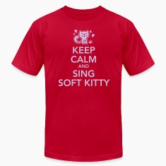 Keep calm and sing soft kitty T-Shirts