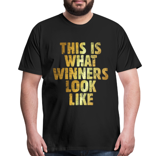 This is what winners look like T-Shirt (Ancient Gold) - Men's Premium T-Shirt