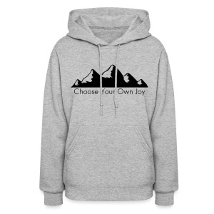 Women's Mountain Sweater Choose Your Own Joy! - Women's Hoodie