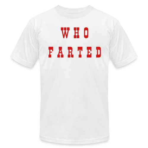 WHO FARTED - Men's Fine Jersey T-Shirt