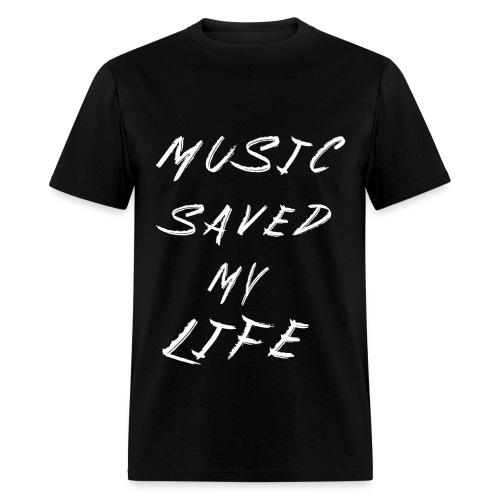 Music Saved My Life Mens - Men's T-Shirt