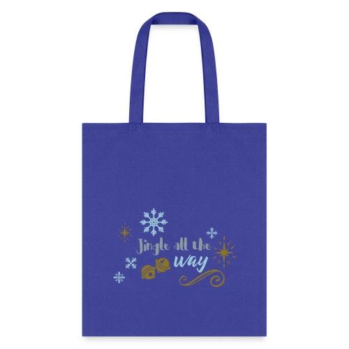 Jingle all the way - Tote Bag
