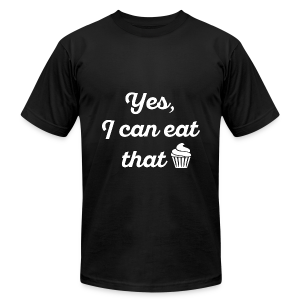 Yes, I Can Eat That. - Men's Fine Jersey T-Shirt