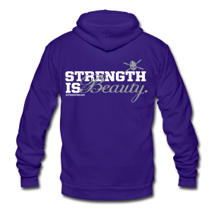 Strength is beauty hoodie - Unisex Fleece Zip Hoodie by American Apparel