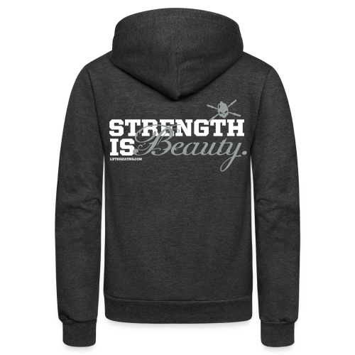 Strength is beauty hoodie - Unisex Fleece Zip Hoodie