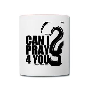 Prayer Mug - Contrast Coffee Mug
