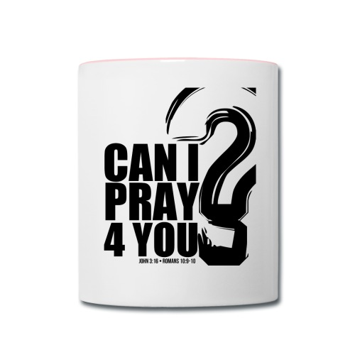 Prayer Mug - Contrast Coffee Mug