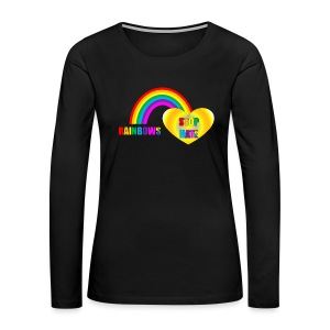 Rainbows Stop Hate Logo Top -a part of the profits will go to the SPLC thru the end of 2018 - Women's Premium Long Sleeve T-Shirt