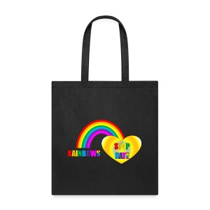 Rainbows Stop Hate Black Tote -a part of the profits will go to the SPLC thru the end of 2018 - Tote Bag