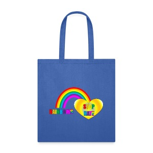 Exclusive Rainbows Stop Hate tote in blue -a part of the profits will go to the SPLC thru the end of 2018 - Tote Bag