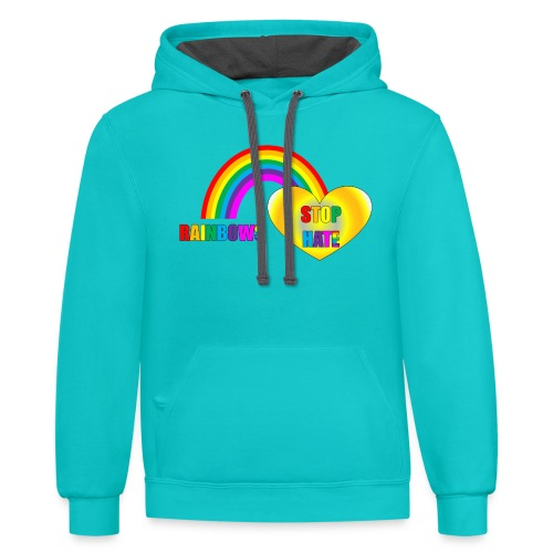 Sky Blue Rainbows Stop Hate Hoodie -a part of the profits will go to the SPLC thru the end of 2018 - Contrast Hoodie