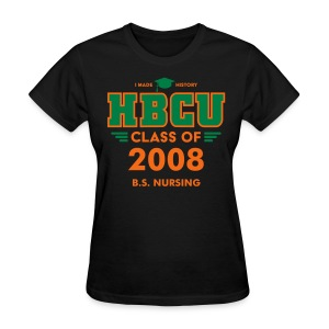 [Editable] HBCU Grad Class - Woman's Black, Orange and Green T-shirt - Women's T-Shirt