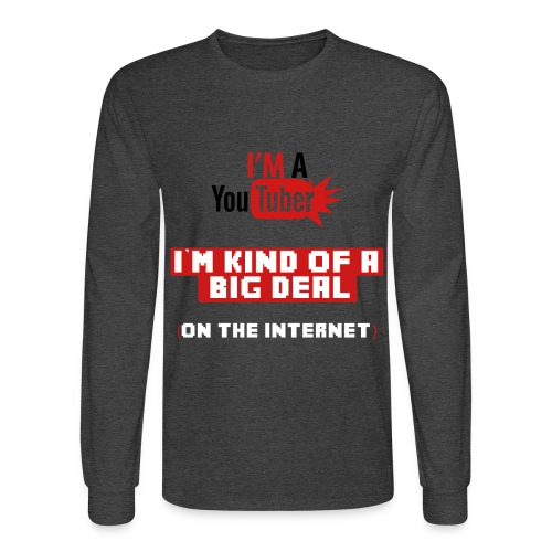 I'm A Youtuber! - Men's Long Sleeve T-Shirt