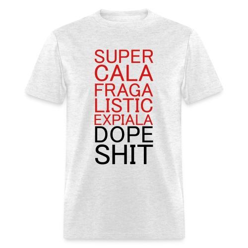 Super Dope - Men's T-Shirt