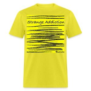 Strange Addiction T-Shirt (Men's) - Men's T-Shirt
