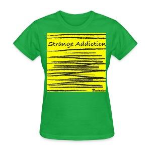 Strange Addiction T-Shirt (Women's) - Women's T-Shirt