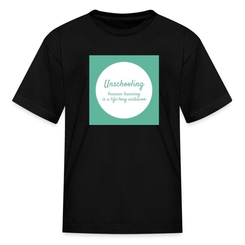 unschooling t shirt - Kids' T-Shirt