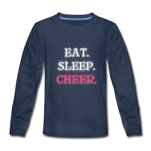 Eat Sleep Cheer - Kids' Premium Long Sleeve T-Shirt