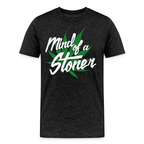 Mind of a Stoner - Men's Premium T-Shirt