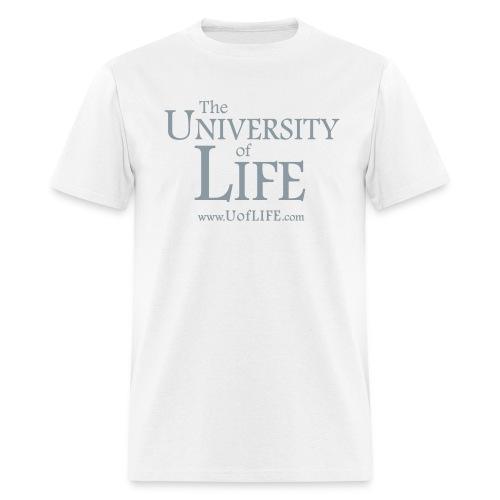 [front] The University of Life [back] Got Life? - Men's T-Shirt