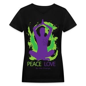 Yoga - Peace. Love. Be the Change!  - Women's V-Neck T-Shirt