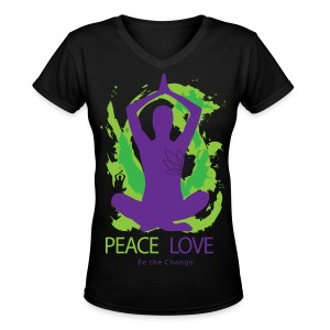 Yoga - Peace. Love. Be the Change!  - Women's V-Neck T-Shirt
