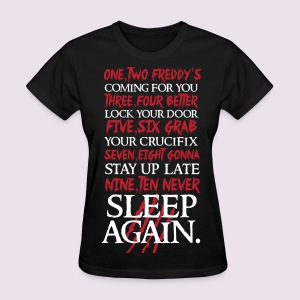 Freddy is coming for you - Women's T-Shirt