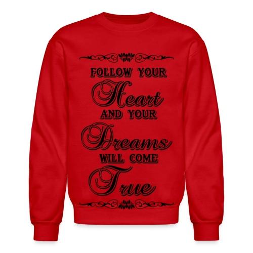dream your heart out - Crewneck Sweatshirt