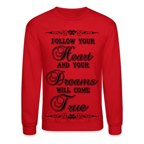 dream your heart out - Crewneck Sweatshirt