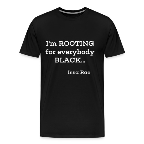 Who I'm rooting  for  - Men's Premium T-Shirt