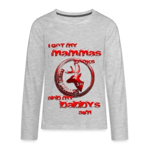Mammas Looks & Daddys Aim Kids LS-T - Kids' Premium Long Sleeve T-Shirt