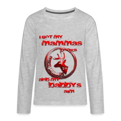 Mammas Looks & Daddys Aim Kids LS-T - Kids' Premium Long Sleeve T-Shirt